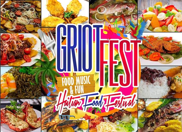 Griot Fest The Haitian Food Festival 2k18